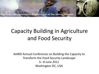 Capacity Building in Agriculture and Food Security