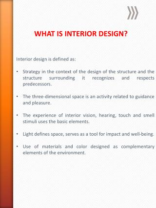 Interior design is defined as: