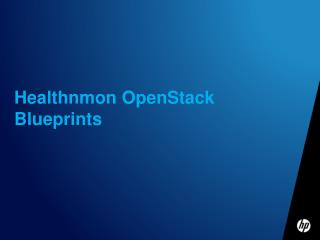 Healthnmon OpenStack Blueprints