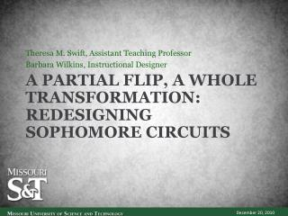 A Partial Flip, A Whole Transformation:   Redesigning Sophomore Circuits