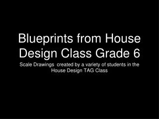 Blueprints from House Design Class Grade 6
