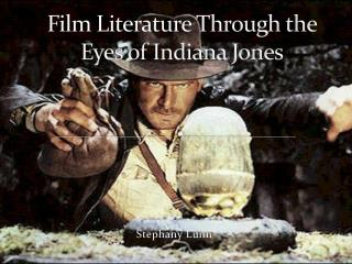 Film Literature Through the Eyes of Indiana Jones