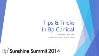 Tips & Tricks  in Bp Clinical