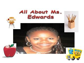 All About Ms. Edwards