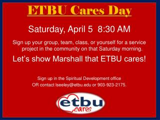 ETBU Cares Day Saturday, April  5  8:30 AM