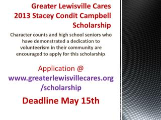 Greater Lewisville Cares 2013 Stacey Condit Campbell Scholarship