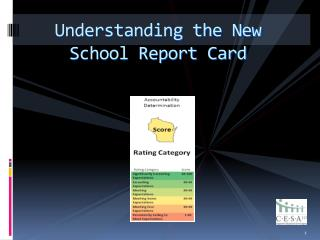 Understanding the New  School Report Card