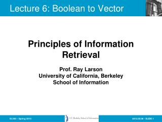 Lecture 6: Boolean to Vector