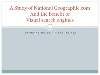 A Study of National Geographic And the benefit of  Visual search engines