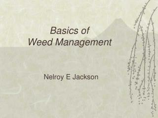 Basics of  Weed Management