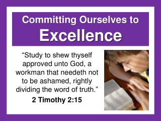 Committing Ourselves to  Excellence