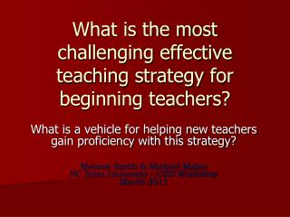 What is the most  challenging effective  teaching strategy for beginning teachers?
