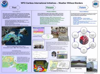 WFO Caribou International Initiatives – Weather Without Borders