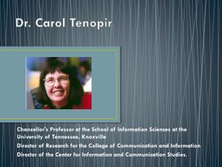 Dr. Carol Tenopir