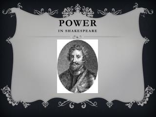 POWER In Shakespeare