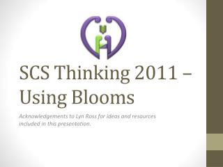 SCS Thinking 2011 – Using Blooms