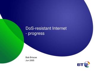 DoS-resistant Internet - progress