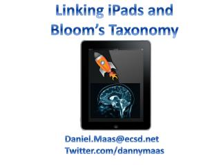 Linking iPads  and Bloom's  Taxonomy
