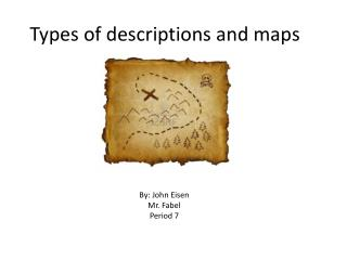 Types of descriptions and maps