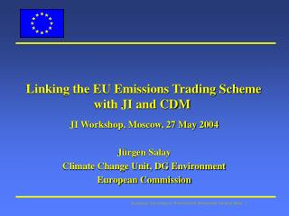 Linking the EU Emissions Trading Scheme with JI and CDM