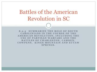 Battles of the American Revolution in SC
