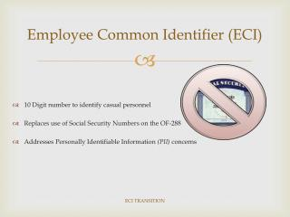 Employee Common Identifier (ECI)