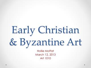 Early Christian & Byzantine Art