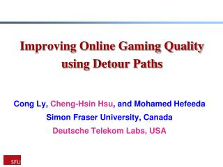 Improving Online Gaming Quality using Detour Paths