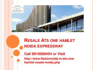 resale ats one hamlet noida price 9910006454