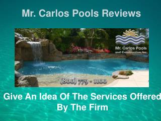 Mr Carlos Pools Inc Reviews