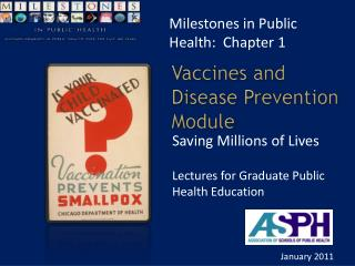 Vaccines and  Disease Prevention Module