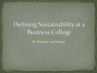 Defining Sustainability at a Business College