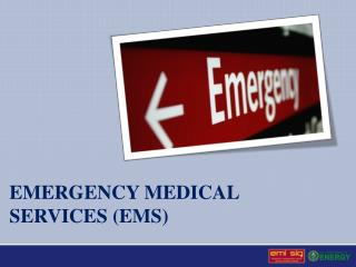 Emergency medical Services (EMS)