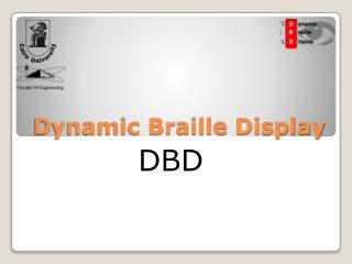 Dynamic Braille Display