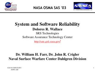 System and Software Reliability Dolores R. Wallace SRS Technologies Software Assurance Technology Center http: