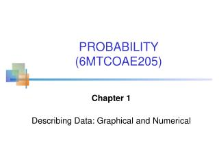 Chapter 1 Describing Data: Graphical and Numerical