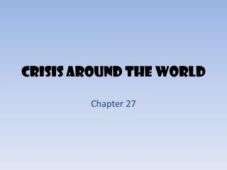 Crisis Around the World