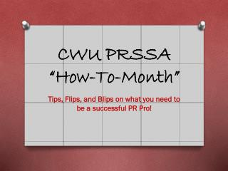 "CWU PRSSA  ""How-To-Month"""