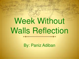 Week Without Walls Reflection