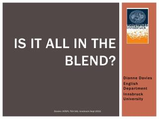 Is it  all in  the blend ?