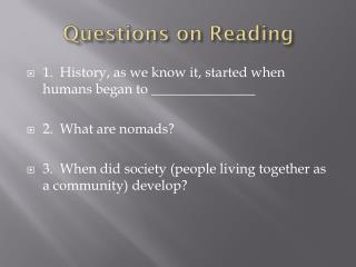 Questions on Reading