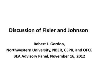 Discussion of  Fixler  and Johnson