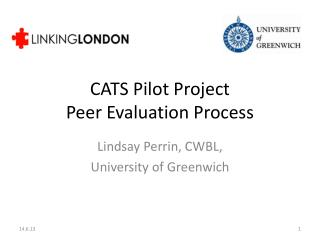 CATS Pilot Project  Peer Evaluation Process