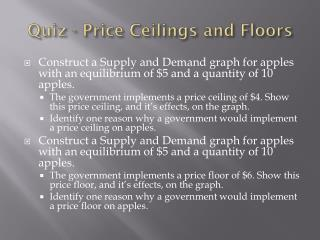 Quiz - Price Ceilings and Floors