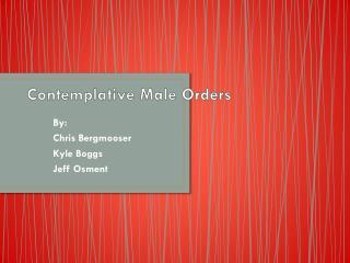 Contemplative Male Orders