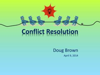 Conflict Resolution