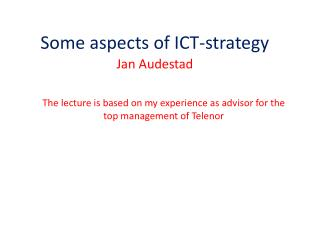 Some aspects of ICT-strategy