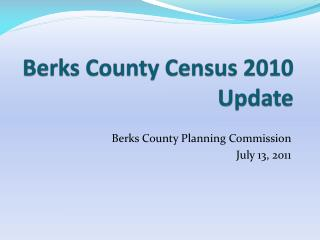 Berks County Census 2010 Update