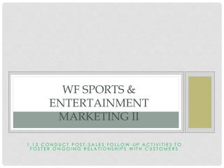 WF Sports  & Entertainment Marketing II
