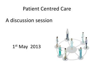 Patient Centred Care